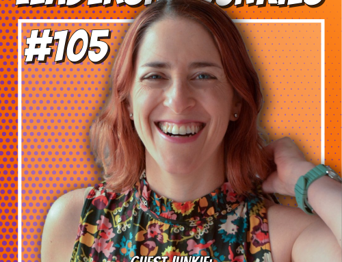Episode 105 – Noa Ronen | BEyond Leadership: The Journey From a Doing Leader to a BEing Leader (Part 1)