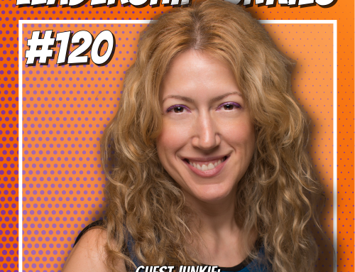 Episode 120 – Karen Weinstock | Emotional Mastery: Strategies and Tools to Grow Your Relationships, Your Business and Yourself